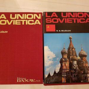 La Unión Soviética. N. Mijáilov